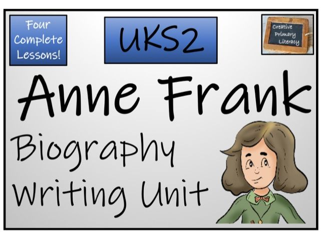 UKS2 History - Anne Frank Biography Writing Activity