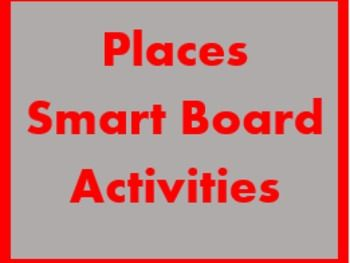 Lugares (Places in Spanish) Smartboard activities