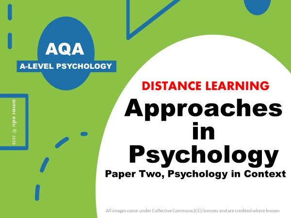 AQA A-Level Psychology: Approaches, Distance Learning Pack, Full Module