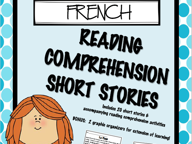 FRENCH - Reading Comprehension Short Stories - Compréhension écrite