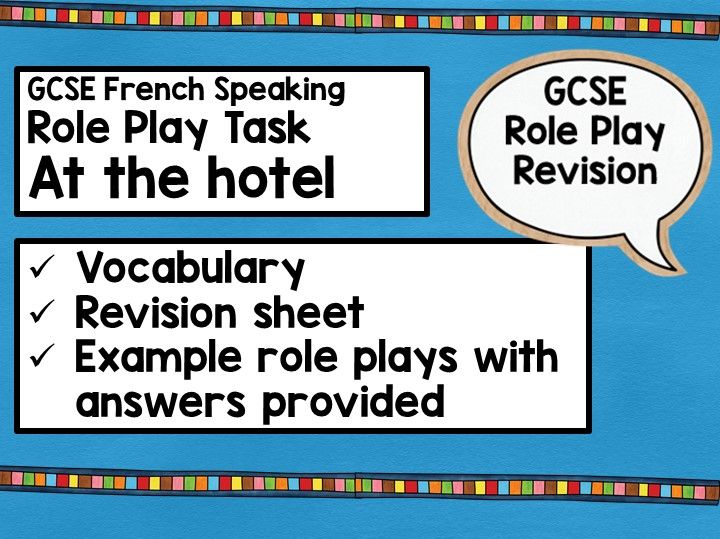 GCSE French Role Play Revision Booklet: At the hotel