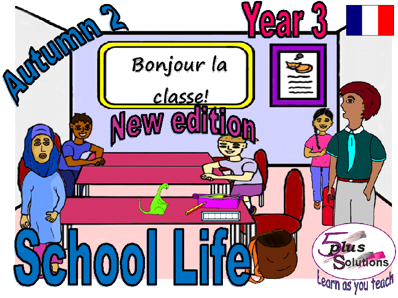 Primary French COPIABLE PUPIL WORKBOOK: Year 3 School Life (Autumn 2)