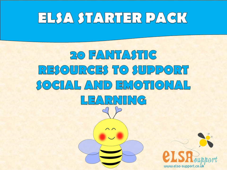 ELSA  SUPPORT Starter Pack - PSHE, Emotions, Self-esteem, Bereavement, Friendship