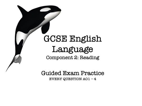 GCSE English Language Component 2 - Guided Exam Practice (Whaling)