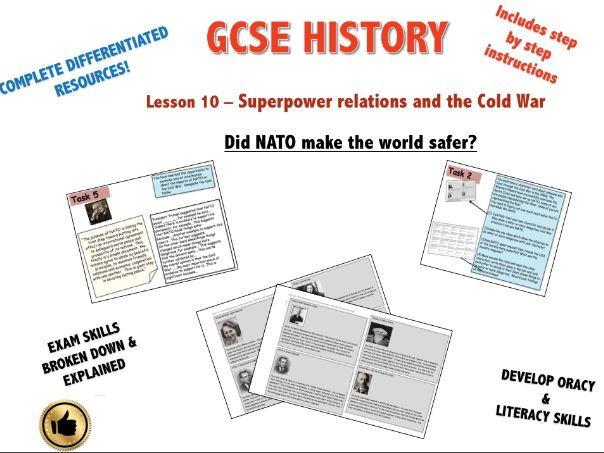 Edexcel GCSE Superpower Relations & Cold War L10 Did NATO make the Cold War safer?