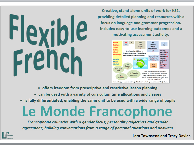Flexible French - Le Monde Francophone: fully differentiated, stand-alone KS2 unit for a whole term