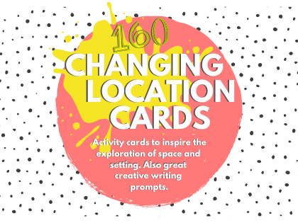 CHANGING LOCATION CARDS