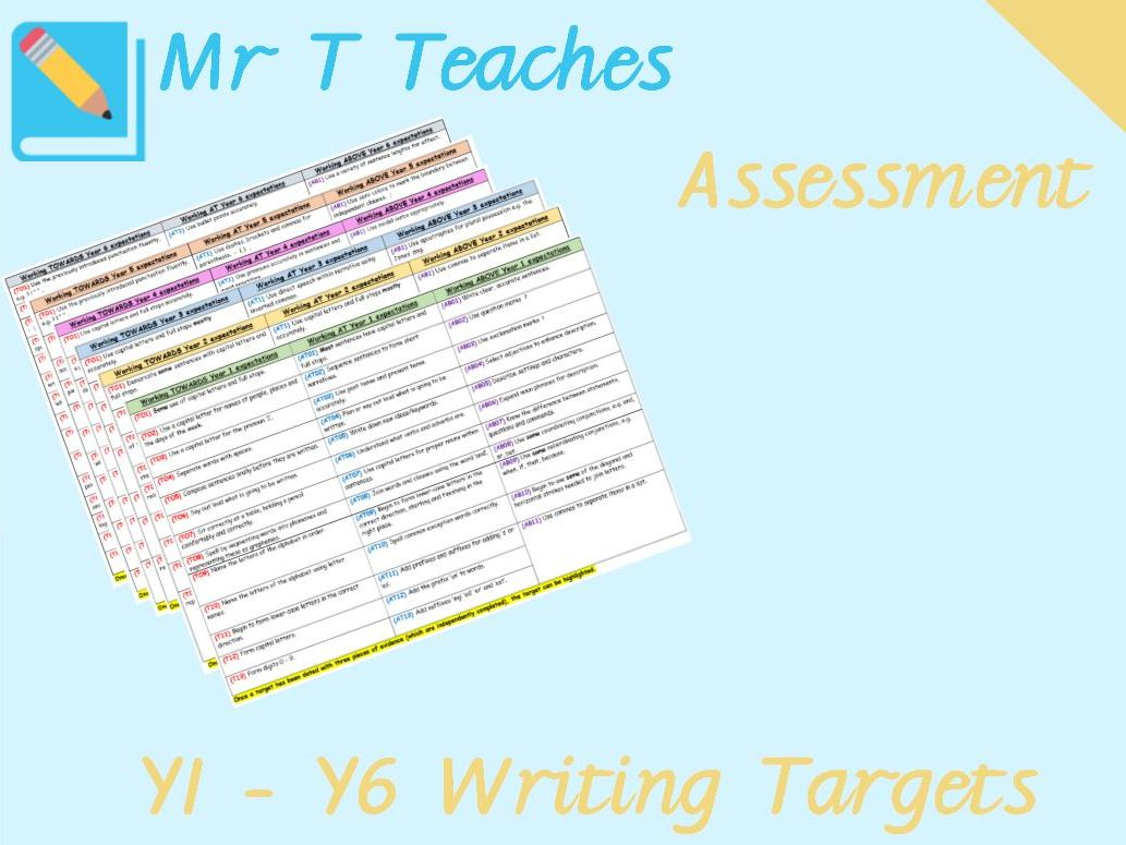 Years 1 - 6 Writing Targets Assessments