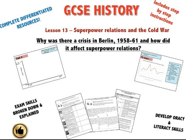 Edexcel Superpower Relations & Cold War L13 Why was there a crisis in Berlin, 1958-61?