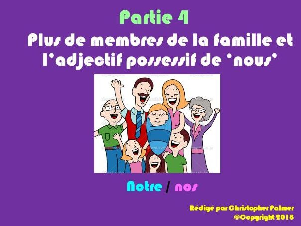 French: Part 4 - Possessive adjectives (notre, nos) and more extended family members