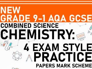 PREDICTED 2021 AQA GCSE Combined Science Chemistry Practice Paper - Mark Scheme Included - Paper 1