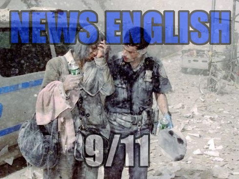 News English: 911 - The Day that Changed America
