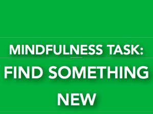 Coronavirus support: Wellbeing through Mindfulness tasks