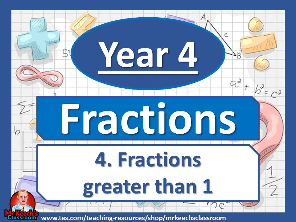 Year 4 – Fractions – Fractions greater than 1 - White Rose Maths