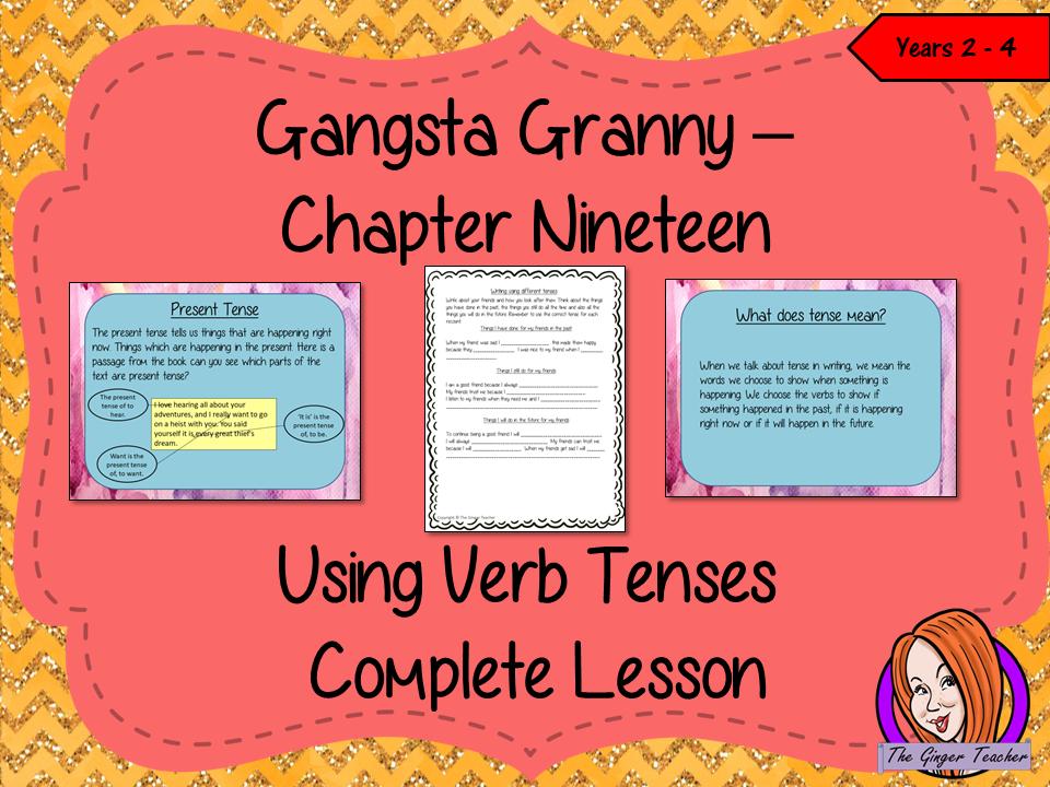 Using Verb Tenses; Complete Lesson  – Gangsta Granny