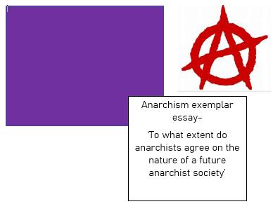 Anarchism full marks model essay