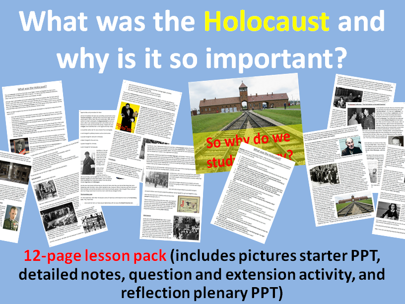 What was the Holocaust? - 12-page full lesson (starter, notes, question pack, plenary)