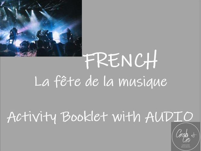 La fete de la musique - 12 page activity booklet with AUDIO - FRENCH