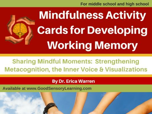 Mindfulness Activity Cards for Developing Working Memory: Strengthening Metacognition, the Inner Voi