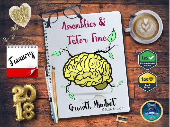 Assembly : Growth Mindset Assembly  & Tutor Time