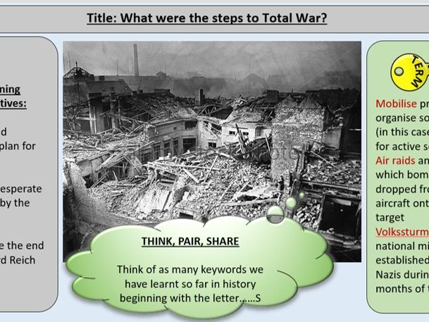 Total War - OCR GCE J411 9-1 Living Under Nazi Rule - Section 4: Germany In War