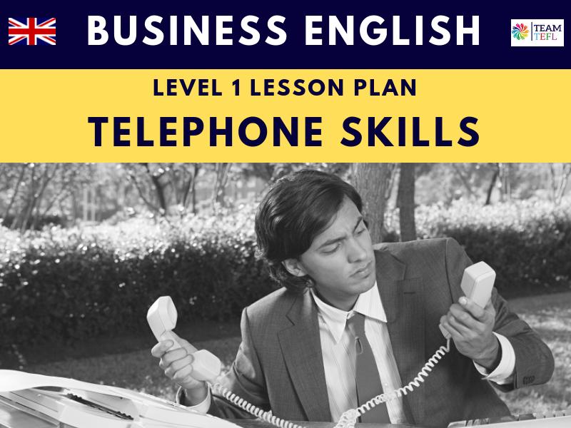 Telephone Skills Business English Level One Lesson Plan