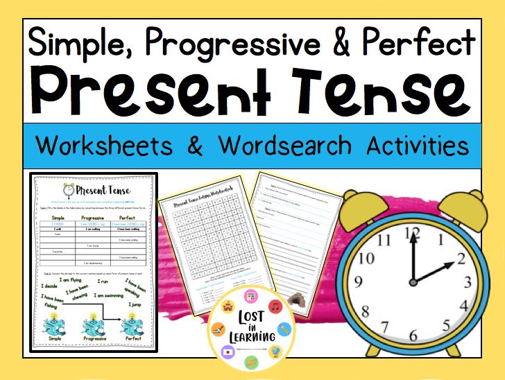 Present Tense: Simple, Progressive, Perfect