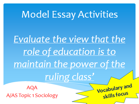 AQA Sociology AS/A Level Topic 1 - A* Model Essay Activity, Marxist View of Education