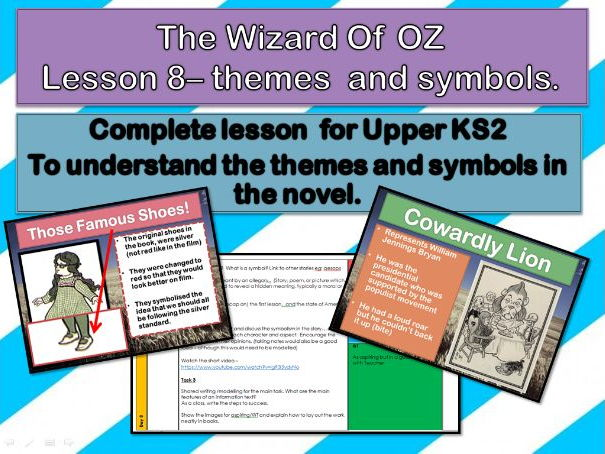 Wizard of Oz - Lesson 8 -  Narrative themes and symbols