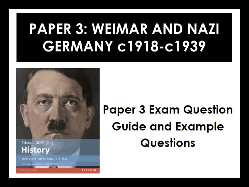 Edexcel 9-1 History GCSE: Paper 3 Germany: How to answer exam questions and example questions