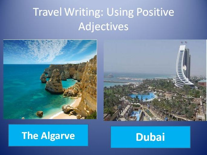 Travel Writing: Positive Adjectives