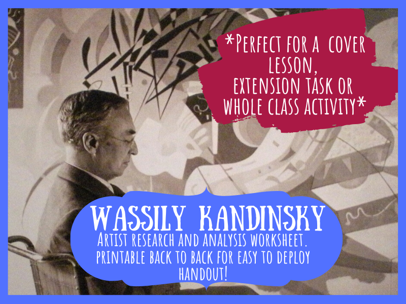 Wassily Kandinsky artist research and analysis worksheet