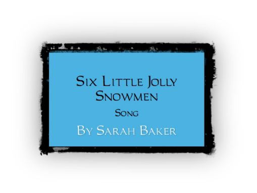 Six Little Jolly Snowmen - Song