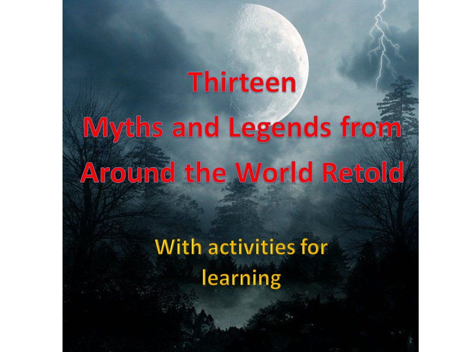 Thirteen Myths and Legends & Activities