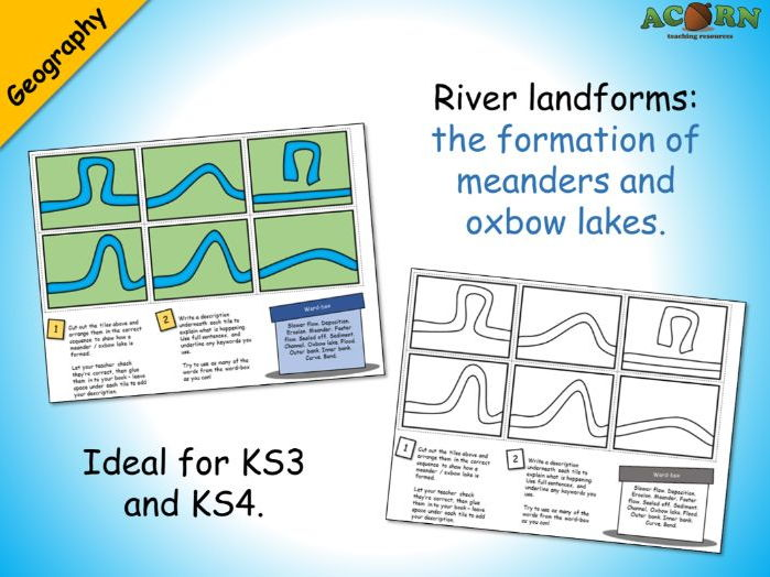 Geography - Meanders and oxbow lakes activity