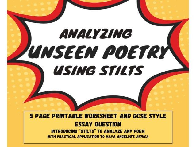 Analyzing poetry using STILTS acronym and its application to unseen poetry essay writing practice.