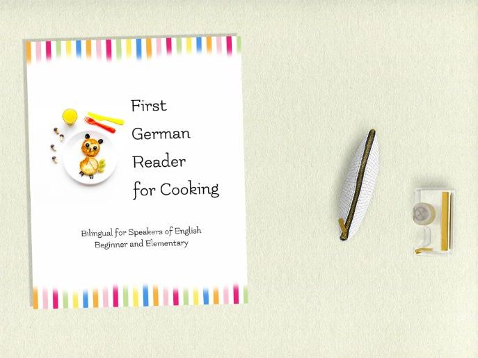 First German Reader for Cooking Bilingual for Speakers of English (Print Replica)
