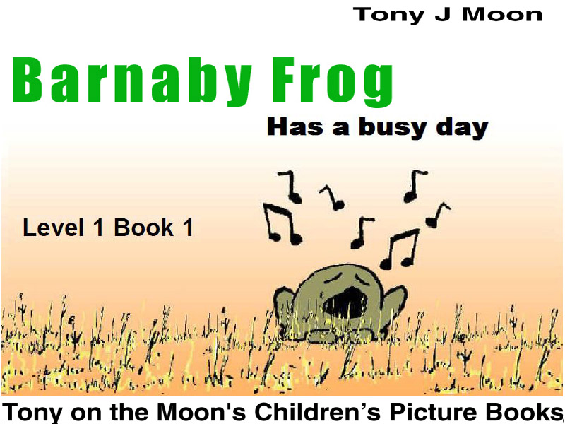 Level 1 reading - BARNABY FROG - Has a Busy Day