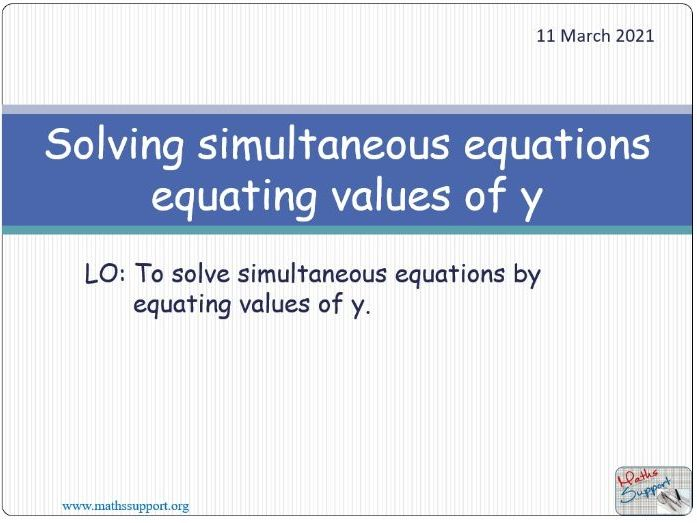 Solving simultaneous equations by equating values of y