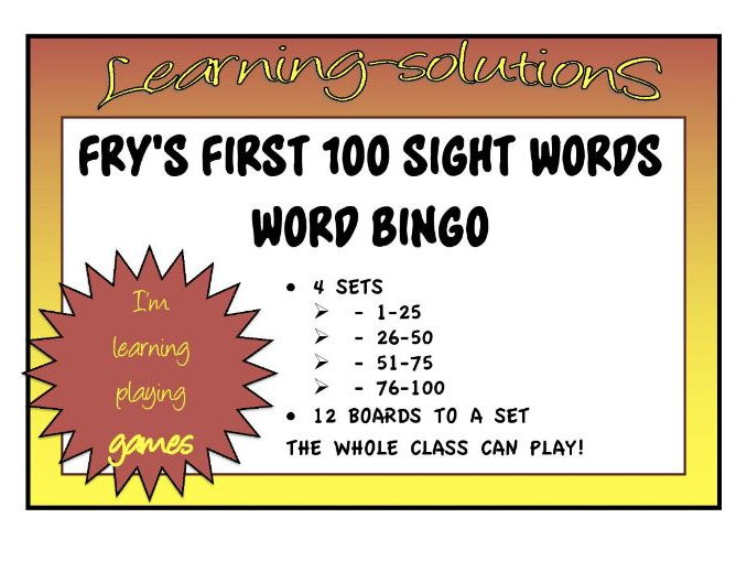 SIGHT WORDS - FRY'S First 100 Sight Words - 4 sets of  Bingo Games with 12 boards in each game