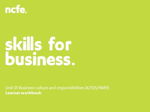 601/2624/3 Unit 01 Workbook - Business Culture and Responsibilities