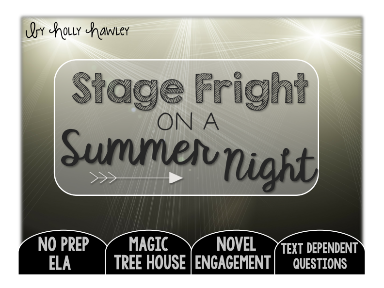 Stage Fright on a Summer Night Text Dependent Questions
