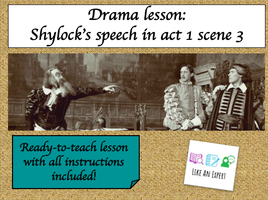 The Merchant of Venice Act 1 Scene 3 - Portrayal of Shylock (Drama Lesson)