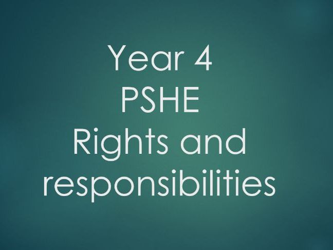 Year 4 PSHE - Rights and responsibilities