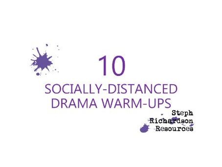 10 Socially Distanced Drama Warm-ups