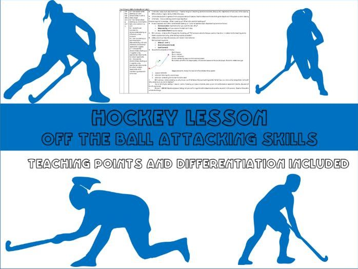 Hockey lesson plan - Off the ball attacking skills, posting up - year 8