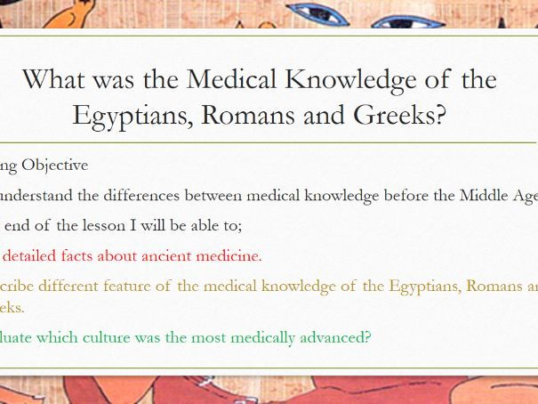 What was the Medical Knowledge of the Egyptians, Romans and Greeks?