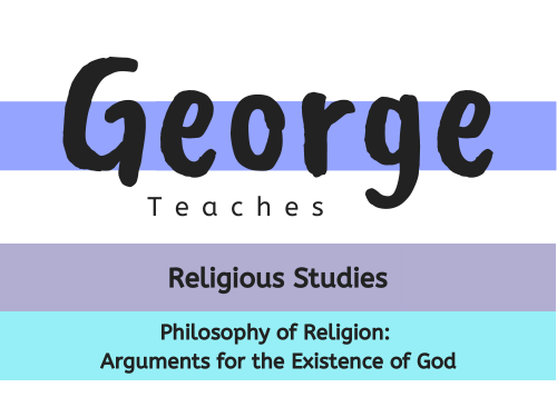 Philosophy of Religion: Arguments for the Existence of God