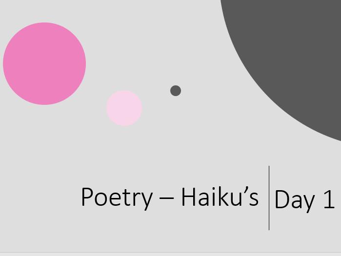 3 Day Haiku fun!