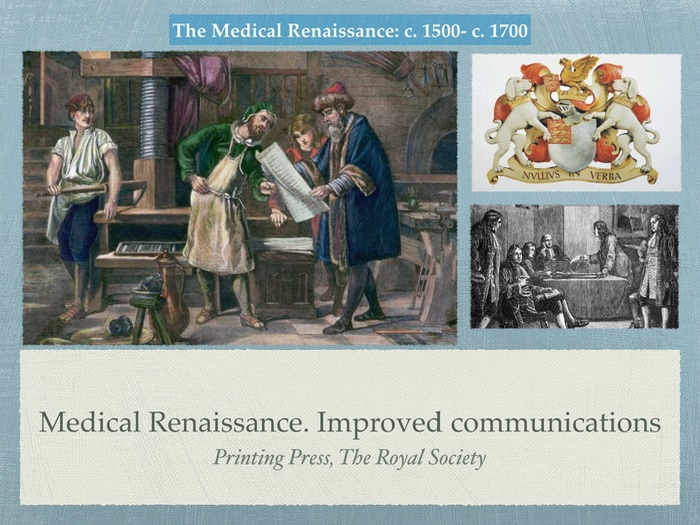 Edexcel GCSE History of Medicine. Improved communication in Renaissance